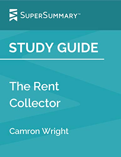 Study Guide: The Rent Collector by Camron Wright