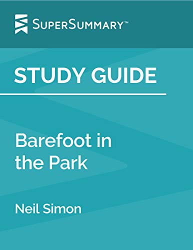 Study Guide: Barefoot in the Park by Neil Simon