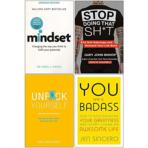 Mindset Carol Dweck, Stop Doing That Sh*t, Unfuk Yourself, You Are A Badass 4 Books Collection Set