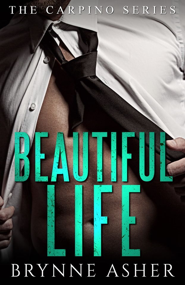 Beautiful Life (Carpino, #2)