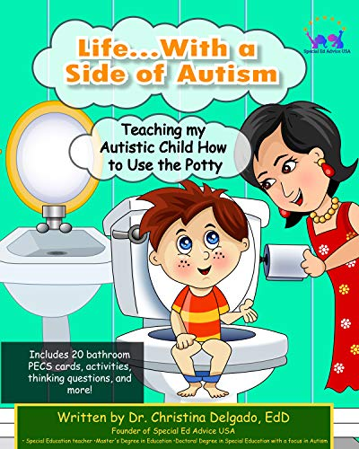 Life...With a Side of Autism: Teaching my Autistic Child How to Use the Potty
