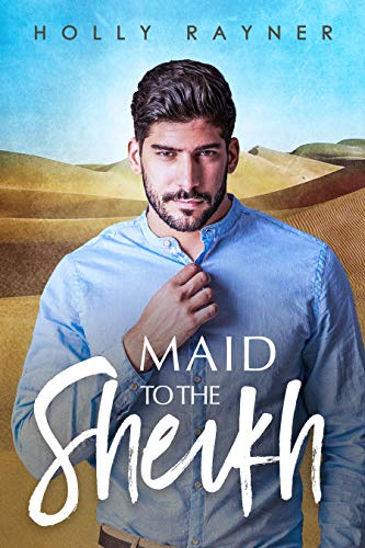 Maid To The Sheikh (Princes of the Middle East #5)