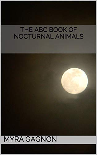 The ABC Book of Nocturnal Animals
