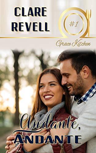 Andante Andante (Grace Kitchen Book 1)