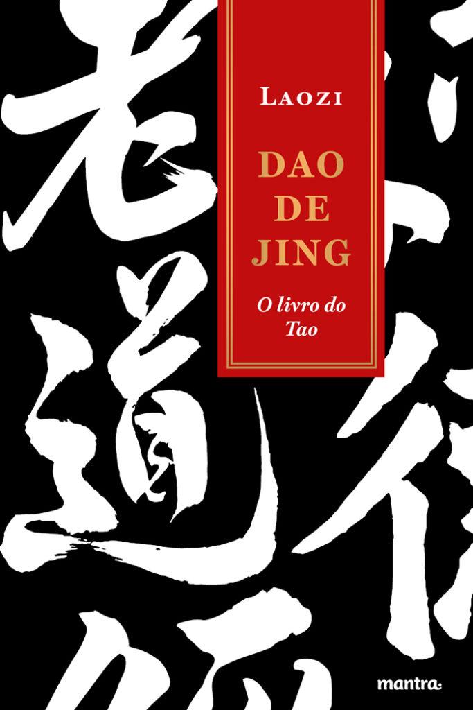 Dao De Jing: O livro do Tao