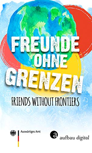 Freunde ohne Grenzen - Friends without frontiers