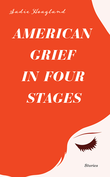 American Grief in Four Stages: Stories