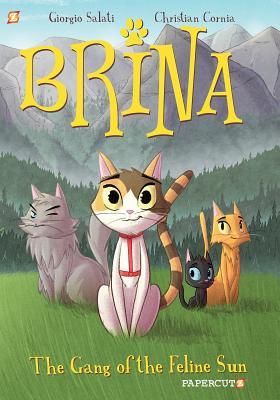 Brina the Cat: The Gang of the Feline Sun