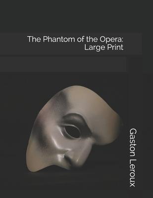 The Phantom of the Opera: Large Print