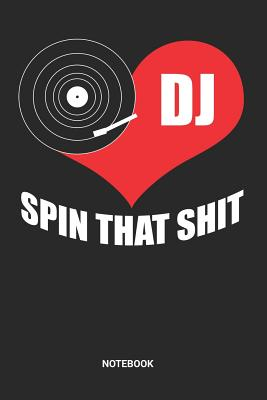 Notebook: Dotted Lined Disc Jockey DJ Themed Notebook (6x9 inches) ideal as a Gig List Journal. Perfect as a Music Tracking Book for all Turntable Lover. Great gift for Kids, Men and Women