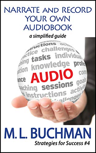 Narrate and Record Your Own Audiobook: a simplified guide (Strategies for Success Book 4)