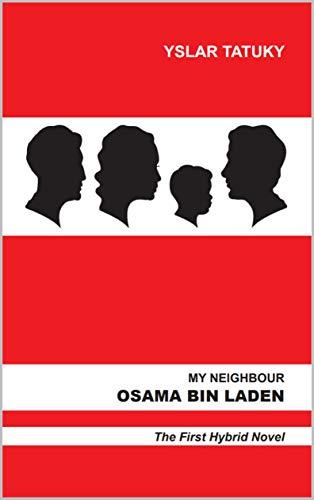 My Neighbour Osama Bin Laden