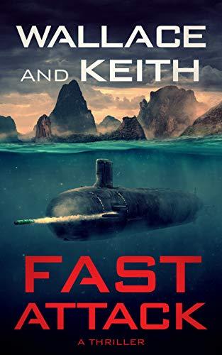 Fast Attack (Hunter Killer #4)