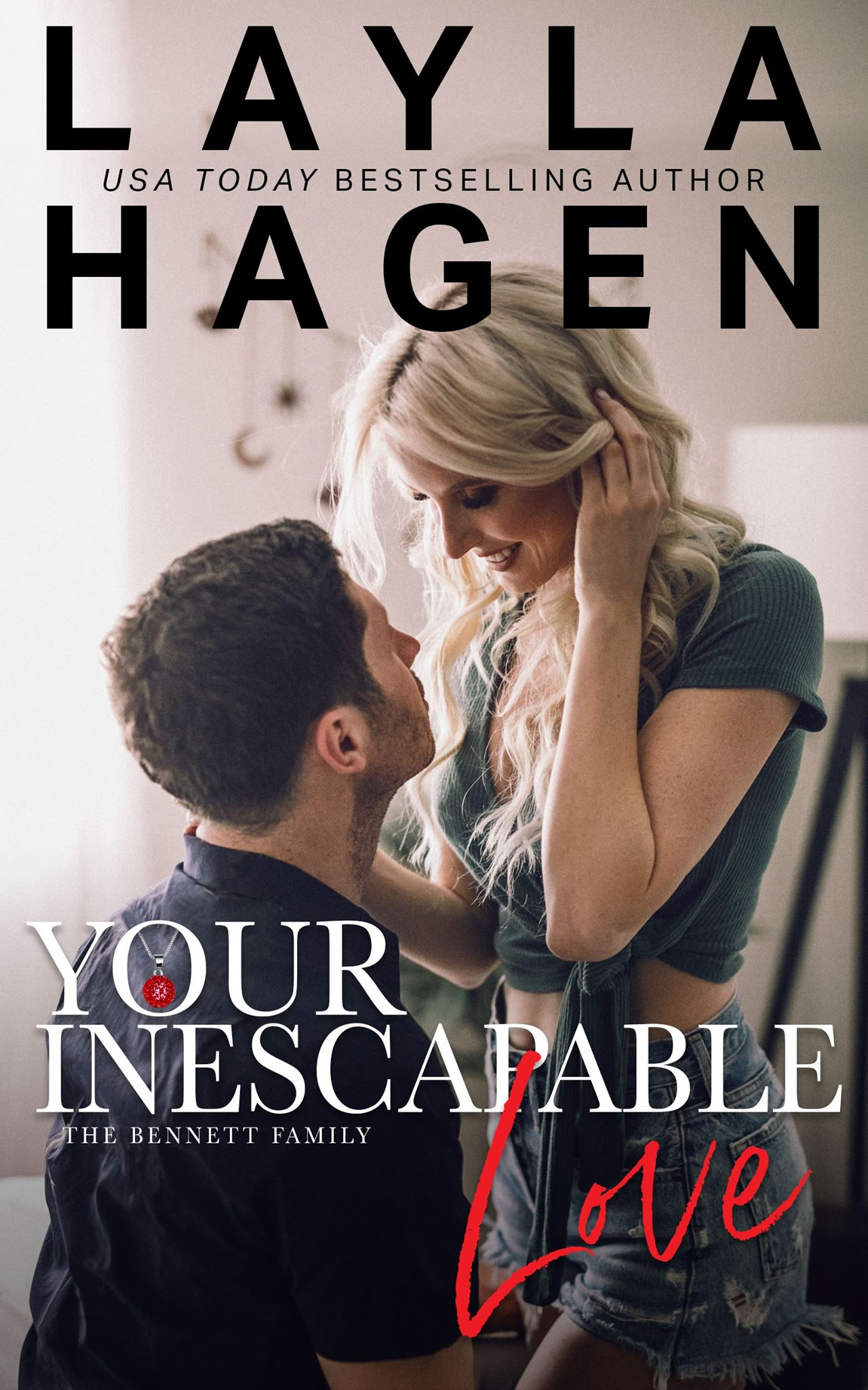 Your Inescapable Love (The Bennett Family, #4)