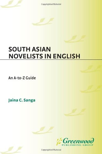 South Asian Novelists in English: An A-to-Z Guide