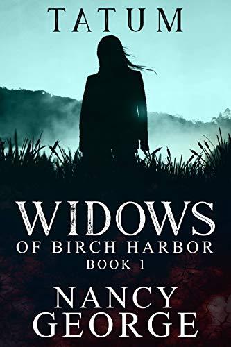 Tatum Book 1: The Widows of Birch Harbor