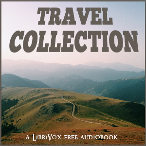 Travel Collection: Short Non-fiction