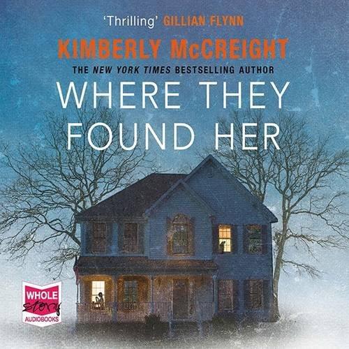 Where They Found Her (Unabridged Audiobook)