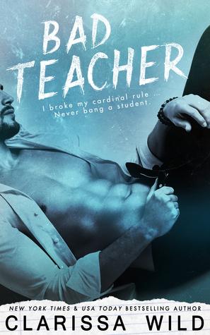 Bad Teacher (Unprofessional Bad Boys, #1)