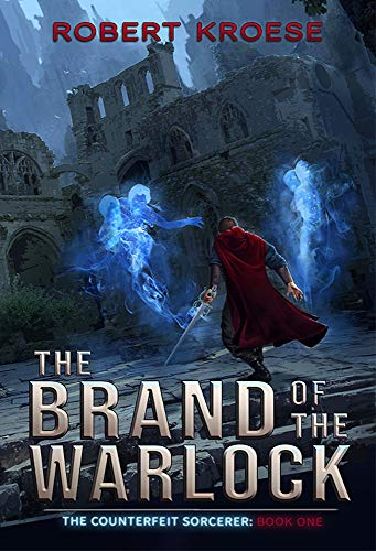 The Brand of the Warlock (The Counterfeit Sorcerer, # 1)
