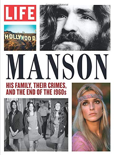 LIFE MANSON: His family, their crimes, and the end of the 1960s