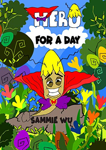 Hero for a Day - A Fun Rhyming children's picture book showing the strength of perseverance for kids of age 3-8: Short Story Book for Boys and Girls - Audio Book version included (Tom the Worm 1)