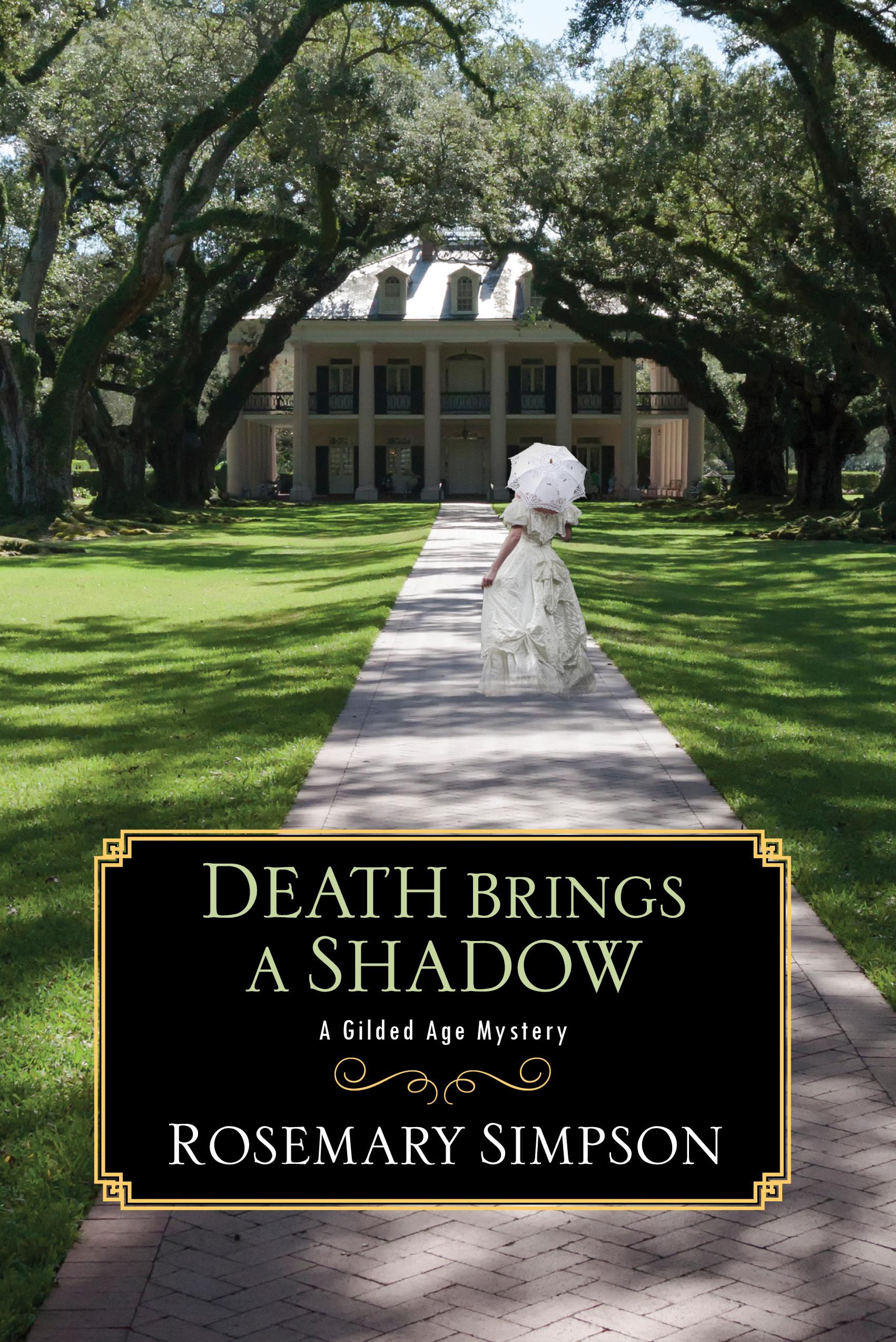Death Brings a Shadow (Gilded Age Mystery #4)