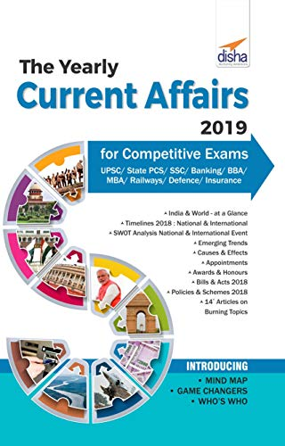 The Yearly Current Affairs 2019 for Competitive Exams - UPSC/State PCS/SSC/Banking/Insurance/Railways/BBA/MBA/Defence