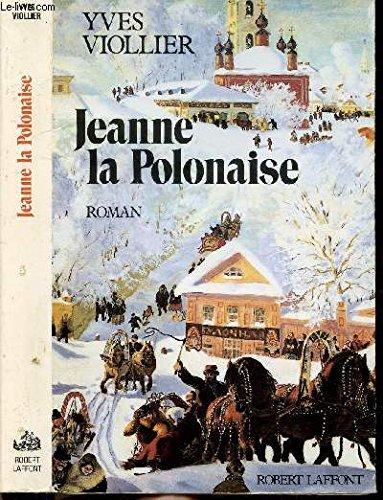 Jeanne la Polonaise: Roman