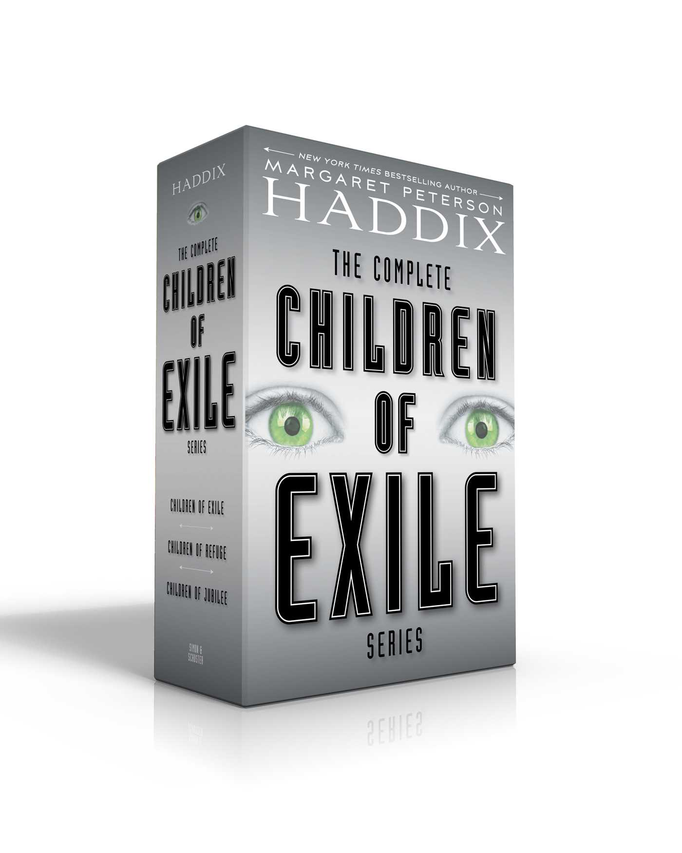 The Complete Children of Exile Series: Children of Exile; Children of Refuge; Children of Jubilee