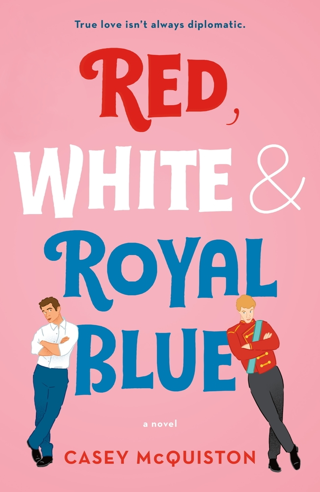 Red, White & Royal Blue (Paperback)