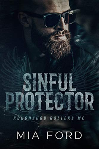 Sinful Protector (Roughshod Rollers MC Book 2)