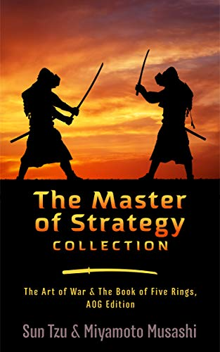 The Master of Strategy Collection: The Art of War & The Book of Five Rings, AOG Edition