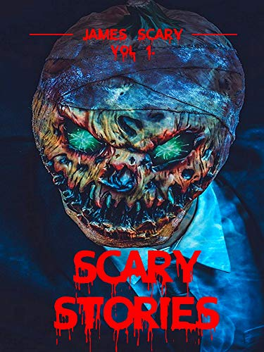Scary Stories: Scary tales to tell in the dark, 9 horror short stories for kids and for all ages (Scary Stories Vol 1)