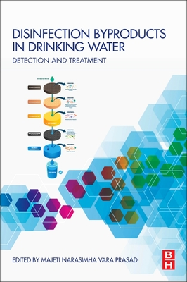 Disinfection Byproducts in Drinking Water: Detection and Treatment