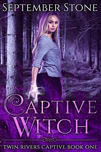 Captive Witch (Twin Rivers Captive #1)