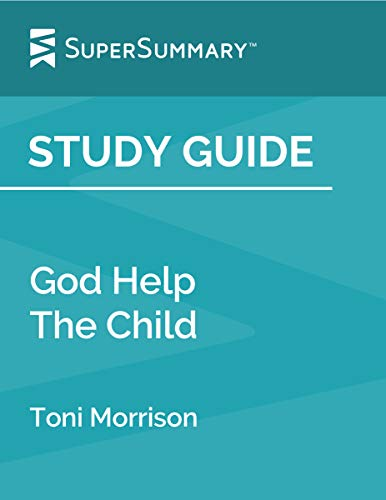 Study Guide: God Help The Child by Toni Morrison