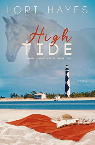 High Tide: Community Love Stories based on friendship, small-town living, and families (Crystal Coast Series Book 1)