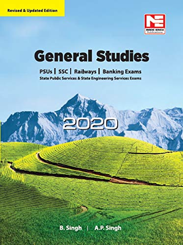 General Studies - 2020 for UPSC, SSC, Railways, PSUs, Banking, State PSCs and Other Competitive Examinations