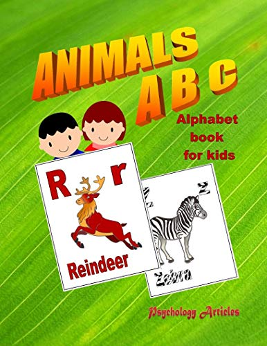 Animals - ABC | Alphabet book for kids: Alphabet picture book for toddlers, kids and children (ABC - books series 1)