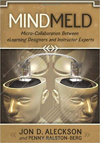 Mind Meld: Micro Collaboration Between E Learning Designers And Instructor Experts