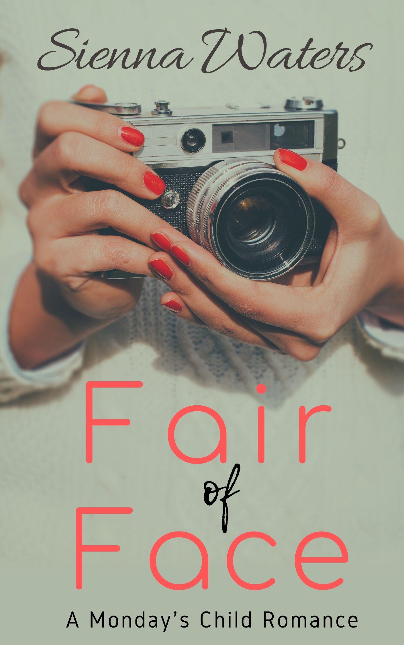 Fair of Face (Monday's Child, #1)