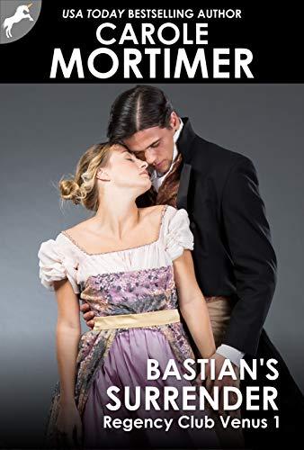 Bastian's Surrender (Regency Club Venus 1)