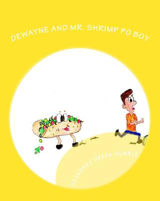 DeWayne and Mr. Shrimp Po Boy