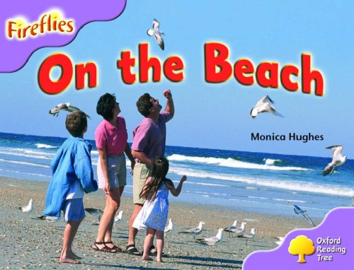 Oxford Reading Tree: Stage 1+: More Fireflies: Pack A: On the Beach