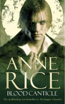 Blood Canticle (The Vampire Chronicles #10)