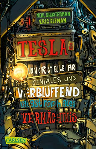 Tesla 01: Teslas unvorstellbar geniales und verblüffend katastrophales Vermächtnis