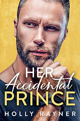 Her Accidental Prince (Ravishing Royals #1)