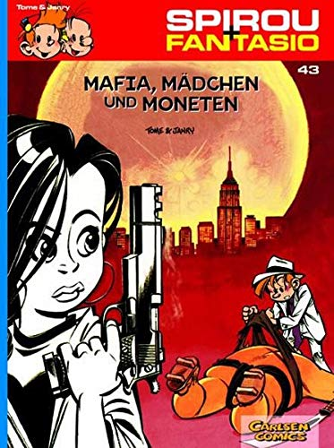 Spirou und Fantasio 43: Mafia, Mädchen und Moneten