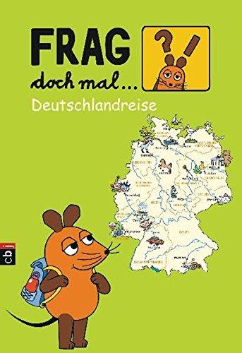 Frag doch mal die... Maus! - Deutschlandreise
